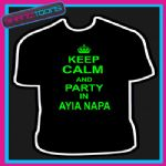 KEEP CALM AND PARTY IN AYIA NAPA HOLIDAY CLUBBING TSHIRT